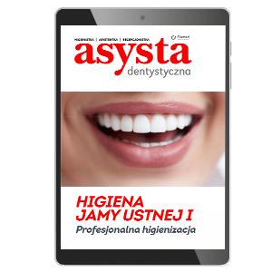 Higiena jamy ustnej cz. I Profesjonalna higienizacja (e-book)
