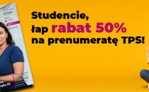 Promocja prenumeraty TPS dla studentów