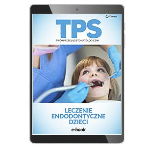 Leczenie endodontyczne dzieci (e-book)